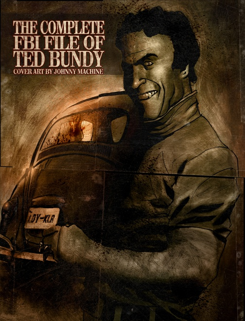 THE COMPLETE FBI FILE OF TED BUNDY
