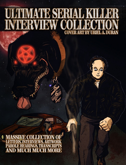 ULTIMATE SERIAL KILLER INTERVEW COLLECTION